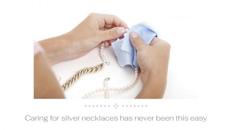 Cleaner silver necklaces Caring for silver necklaces has never been this easy