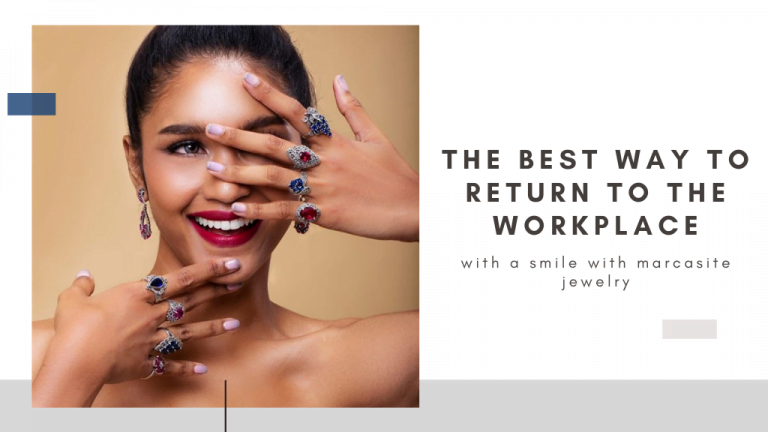 The best way to return to the workplace with a smile with marcasite jewelry